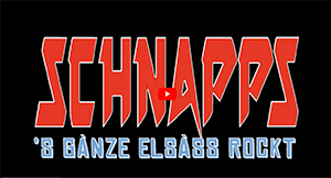 Schnapps, S'ganze Elsass Rockt